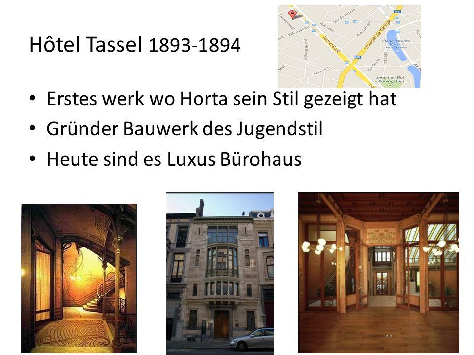 Hôtel Tassel 1893-1894 Erstes werk wo Horta sein Stil gezeigt hat