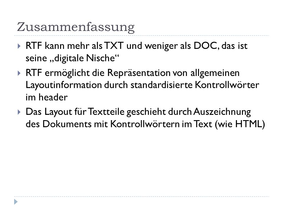 """Zusammenfassung RTF kann mehr als TXT und weniger als DOC, das ist seine """"digitale Nische"""