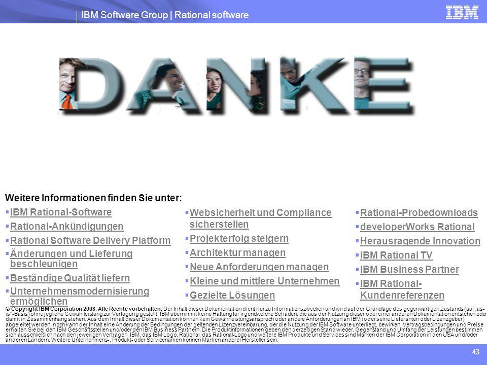 Weitere Informationen finden Sie unter: IBM Rational-Software
