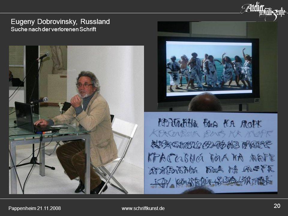 Eugeny Dobrovinsky, Russland Suche nach der verlorenen Schrift