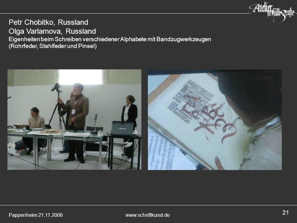 Petr Chobitko, Russland Olga Varlamova, Russland Eigenheiten beim Schreiben verschiedener Alphabete mit Bandzugwerkzeugen (Rohrfeder, Stahlfeder und Pinsel)