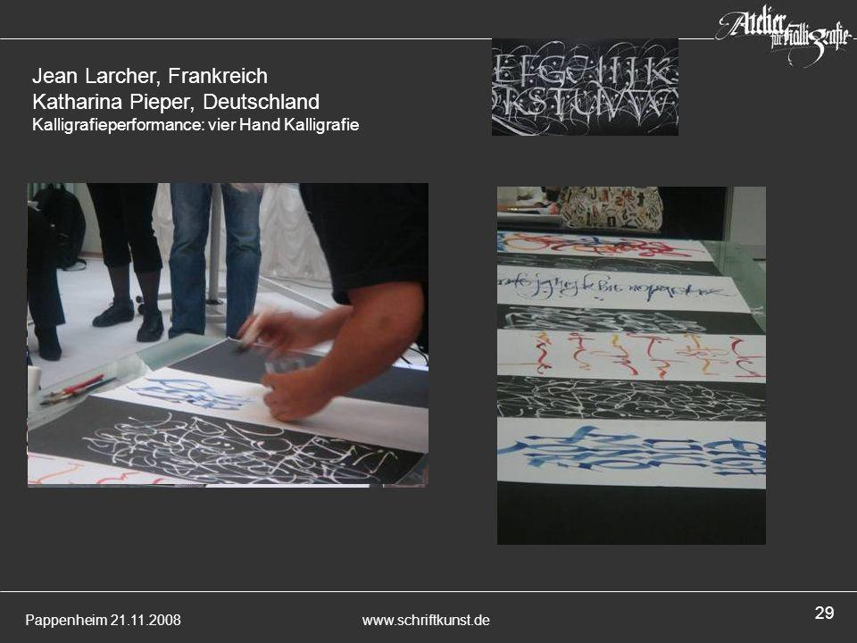Jean Larcher, Frankreich Katharina Pieper, Deutschland Kalligrafieperformance: vier Hand Kalligrafie