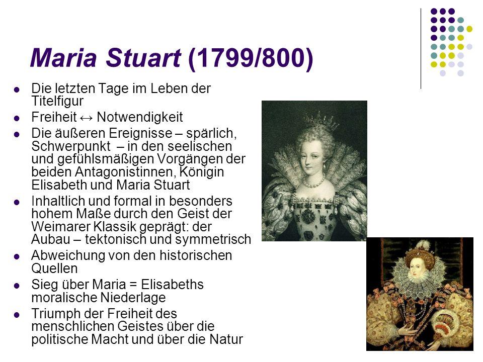 Maria Stuart (1799/800) Die letzten Tage im Leben der Titelfigur