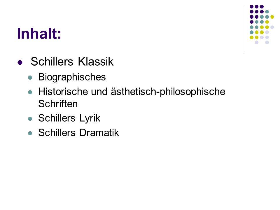 Inhalt: Schillers Klassik Biographisches