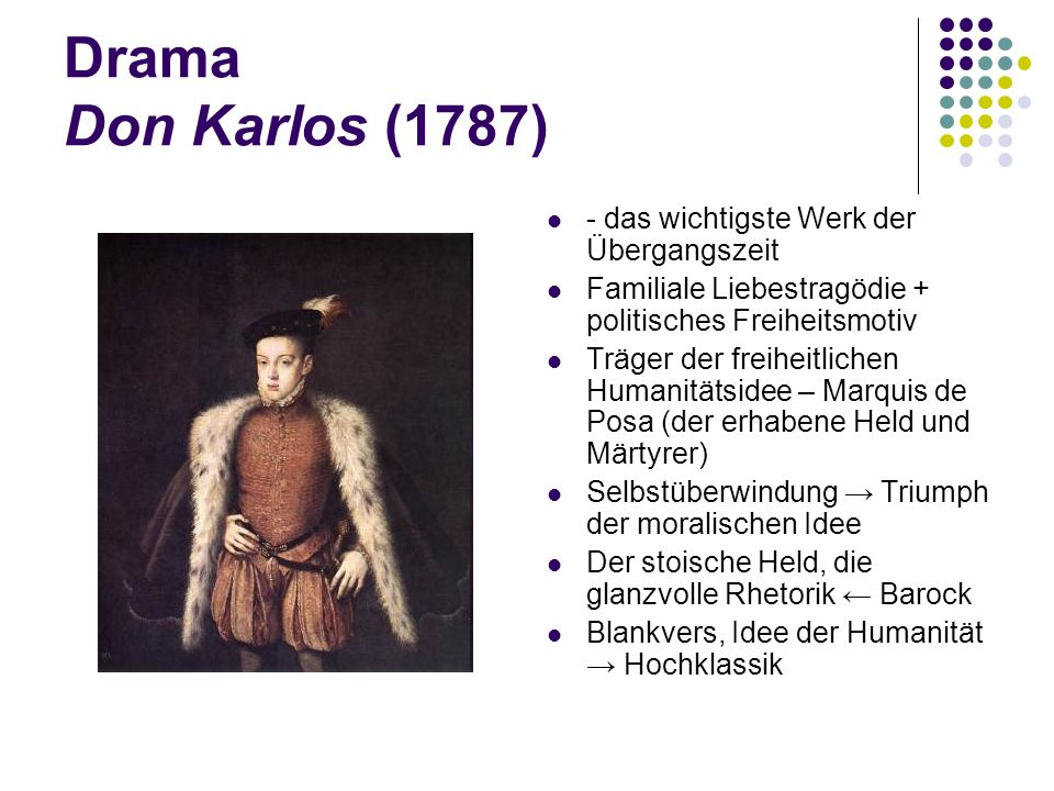 Drama Don Karlos (1787) - das wichtigste Werk der Übergangszeit
