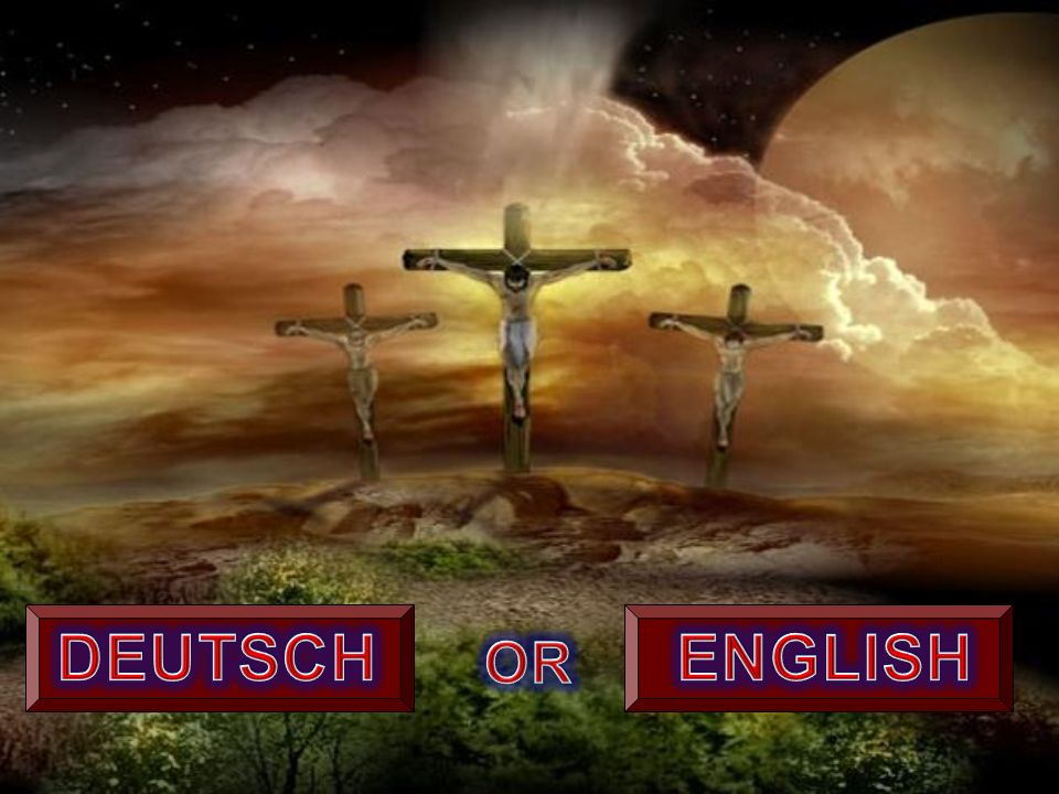 DEUTSCH ENGLISH OR