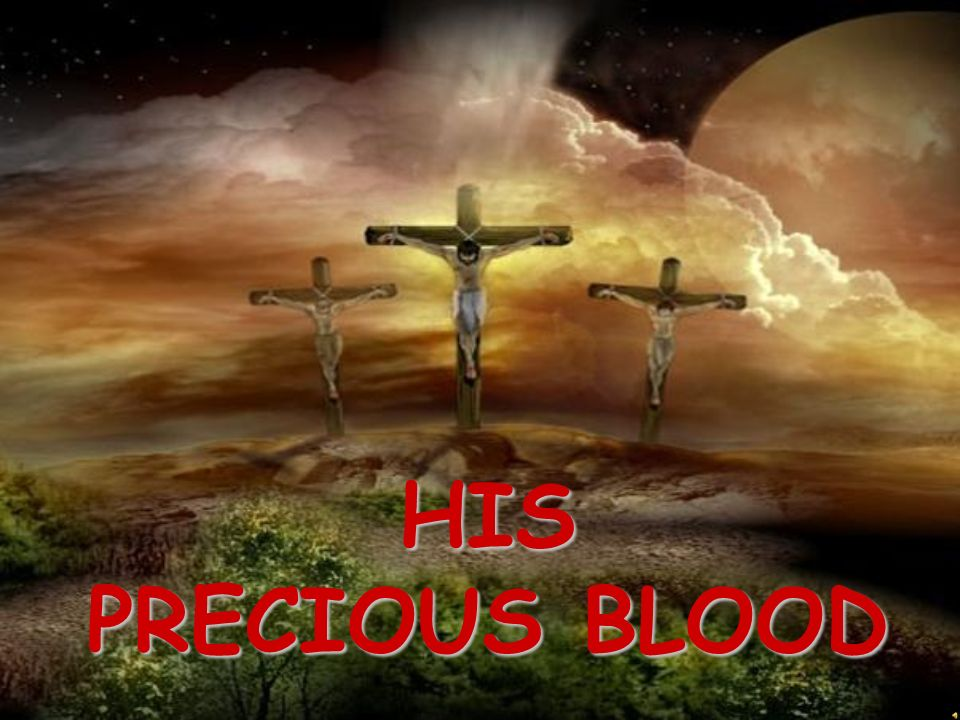 HIS PRECIOUS BLOOD