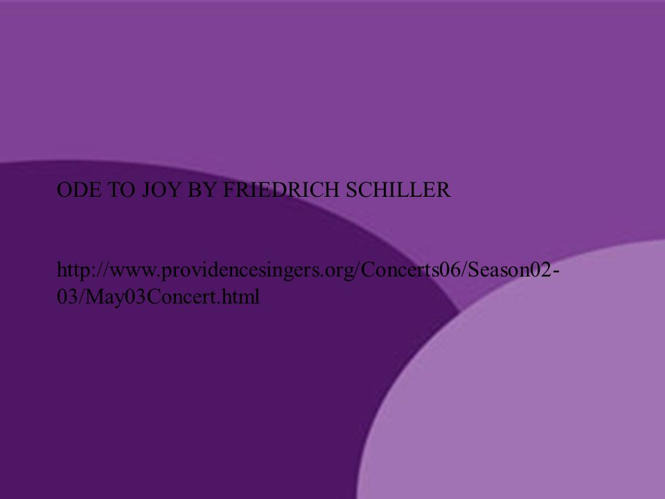 ODE TO JOY BY FRIEDRICH SCHILLER