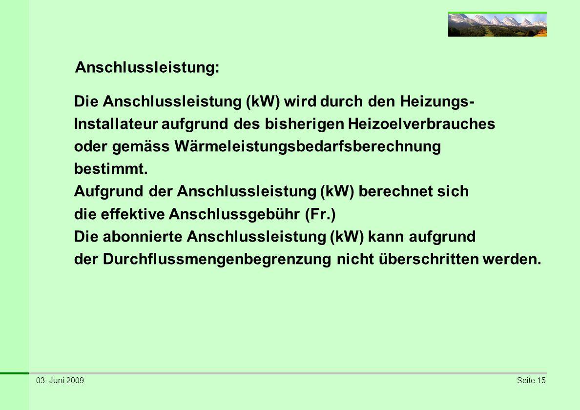Die Anschlussleistung (kW) wird durch den Heizungs-