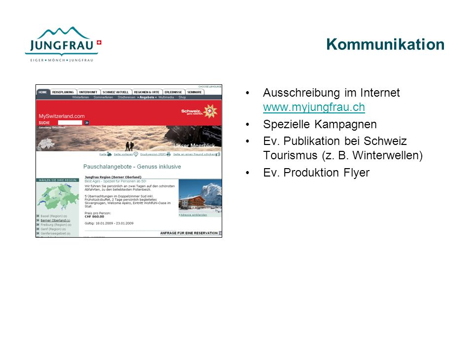 Kommunikation Ausschreibung im Internet www.myjungfrau.ch