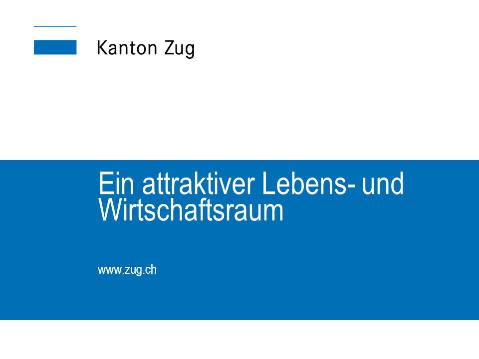 Ein attraktiver Lebens- und Wirtschaftsraum www.zug.ch