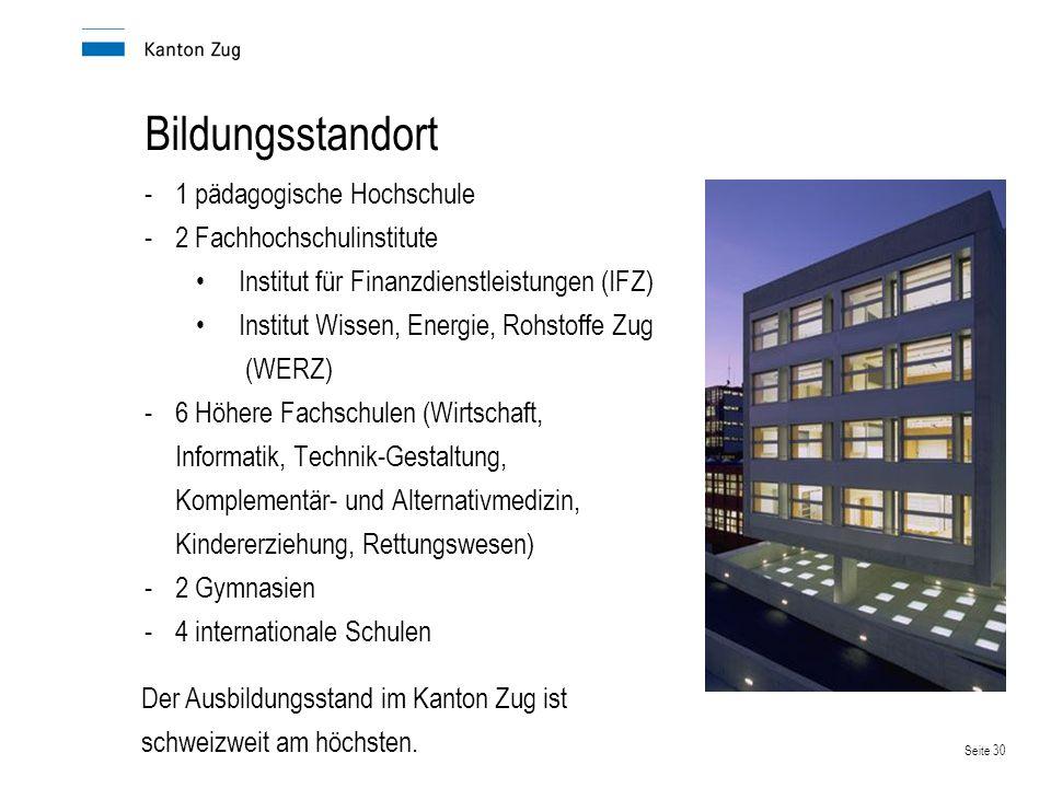 Bildungsstandort 1 pädagogische Hochschule 2 Fachhochschulinstitute