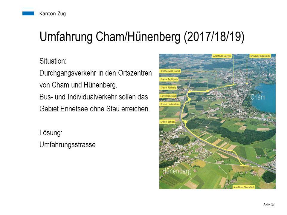 Umfahrung Cham/Hünenberg (2017/18/19)