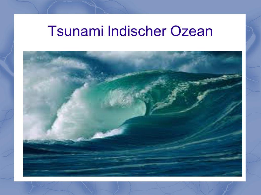 Tsunami Indischer Ozean