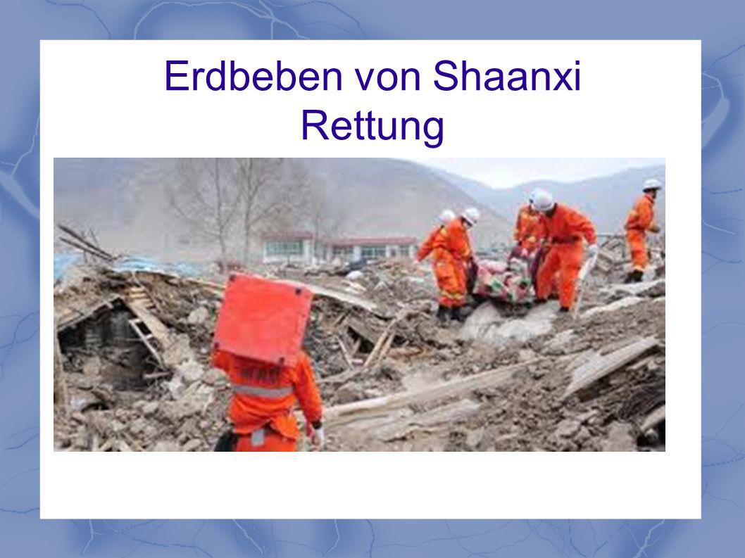 Erdbeben von Shaanxi Rettung