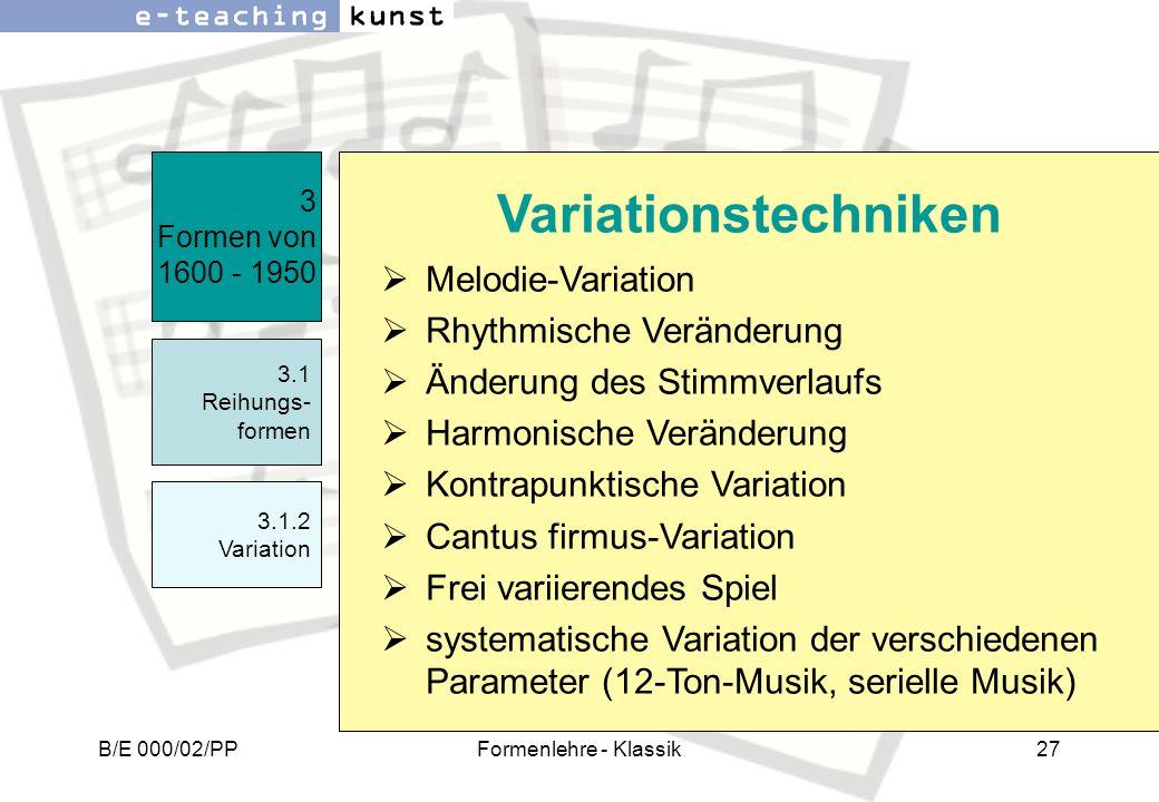 Variationstechniken Melodie-Variation Rhythmische Veränderung