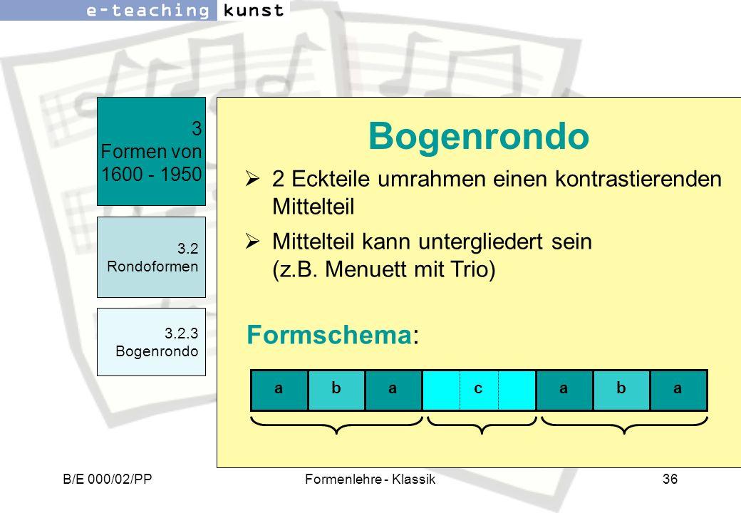 Bogenrondo Formschema: