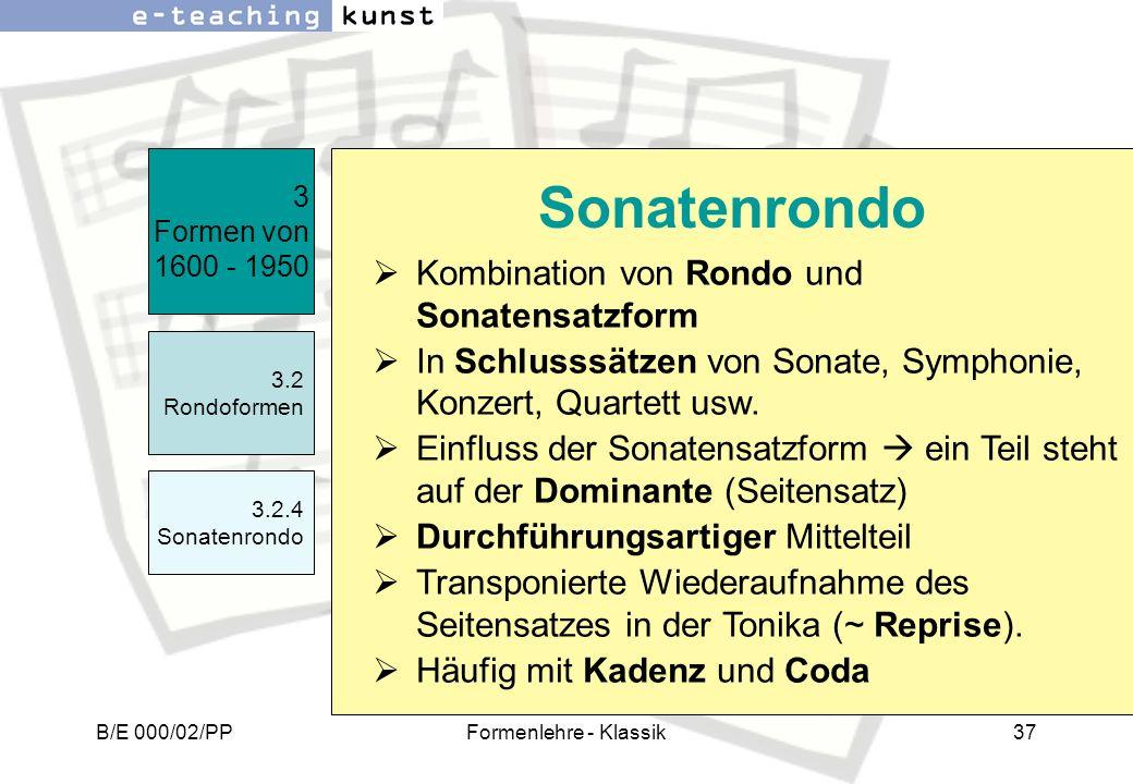Sonatenrondo Kombination von Rondo und Sonatensatzform