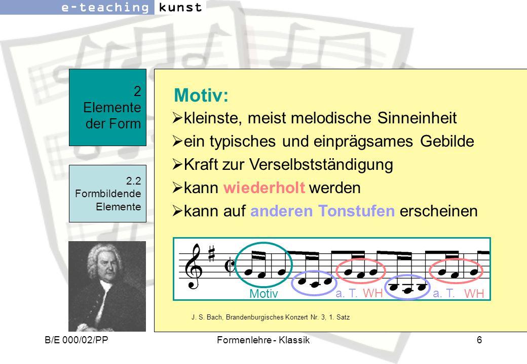 Motiv: kleinste, meist melodische Sinneinheit