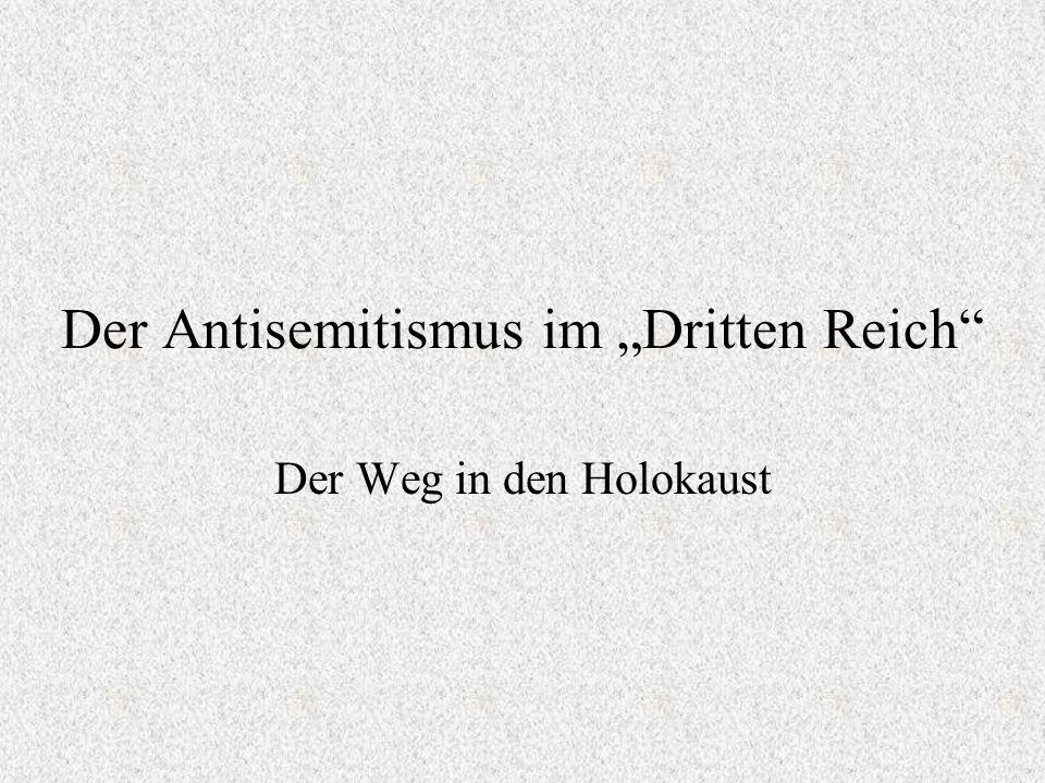"""Der Antisemitismus im """"Dritten Reich"""