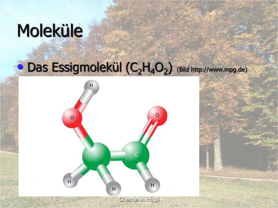 Moleküle Das Essigmolekül (C2H4O2) (Bild http://www.mpg.de)