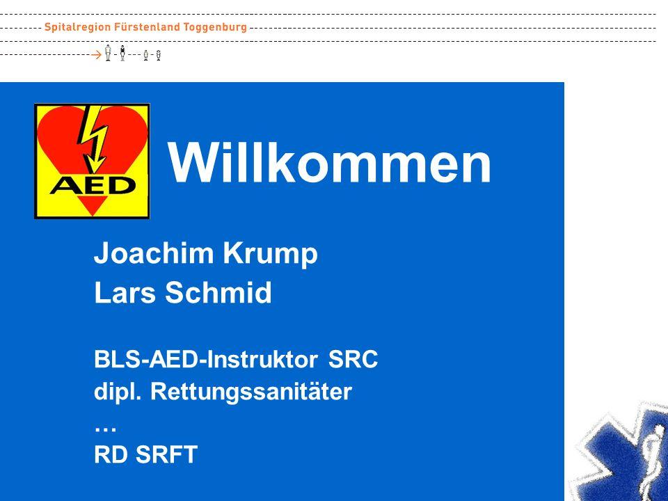 Willkommen Joachim Krump Lars Schmid BLS-AED-Instruktor SRC