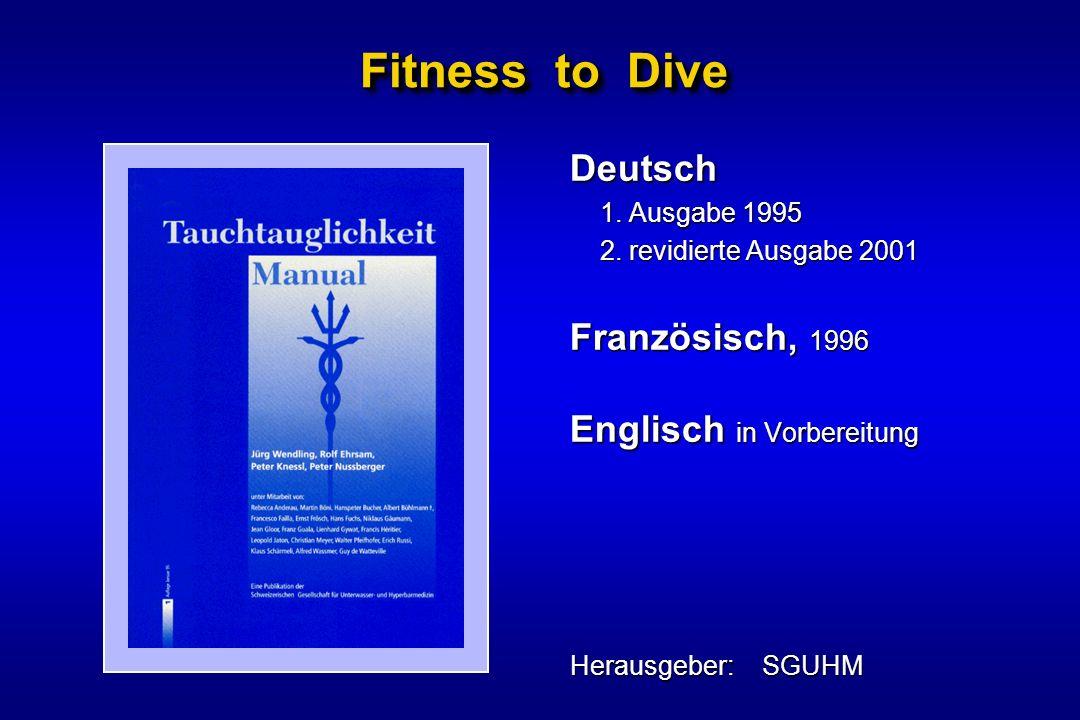 Fitness to Dive Deutsch Französisch, 1996 Englisch in Vorbereitung