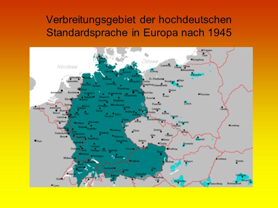Verbreitungsgebiet der hochdeutschen Standardsprache in Europa nach 1945