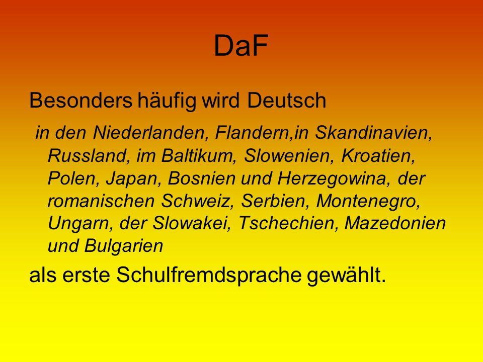 DaF Besonders häufig wird Deutsch