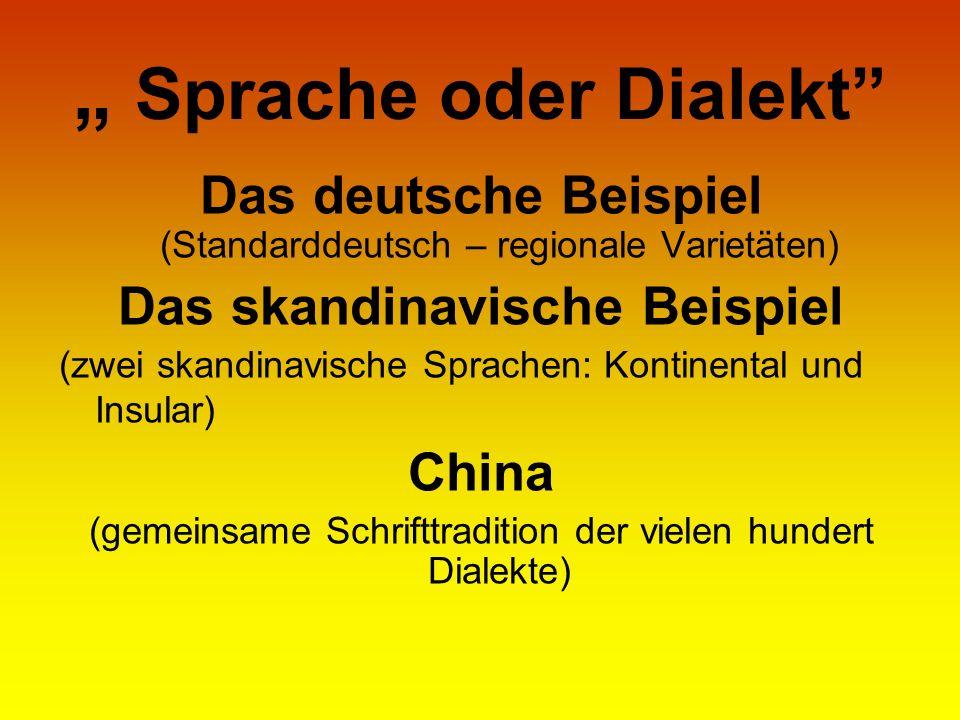 """"""" Sprache oder Dialekt"""
