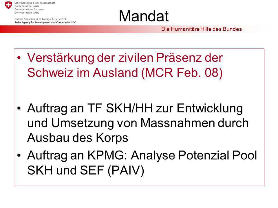 Mandat Verstärkung der zivilen Präsenz der Schweiz im Ausland (MCR Feb. 08)