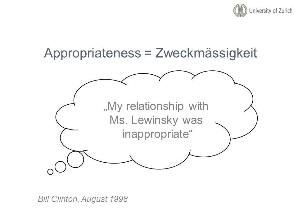 Appropriateness = Zweckmässigkeit