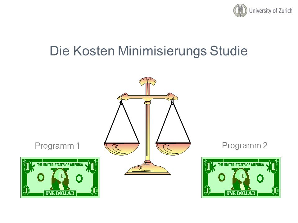 Die Kosten Minimisierungs Studie