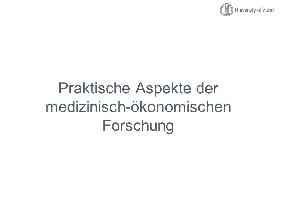 Praktische Aspekte der medizinisch-ökonomischen Forschung