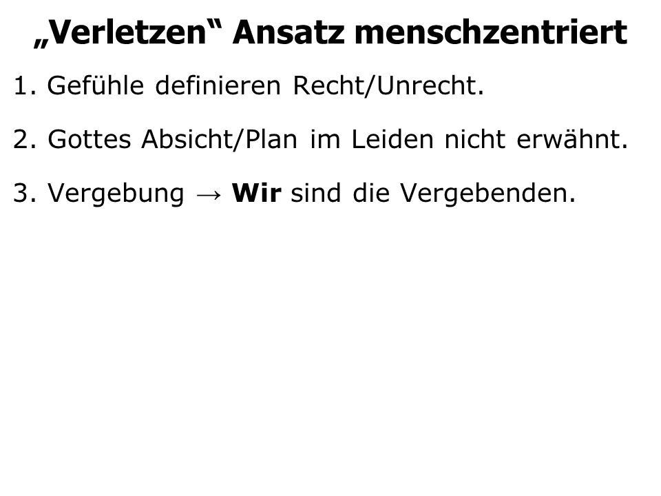 """""""Verletzen Ansatz menschzentriert"""