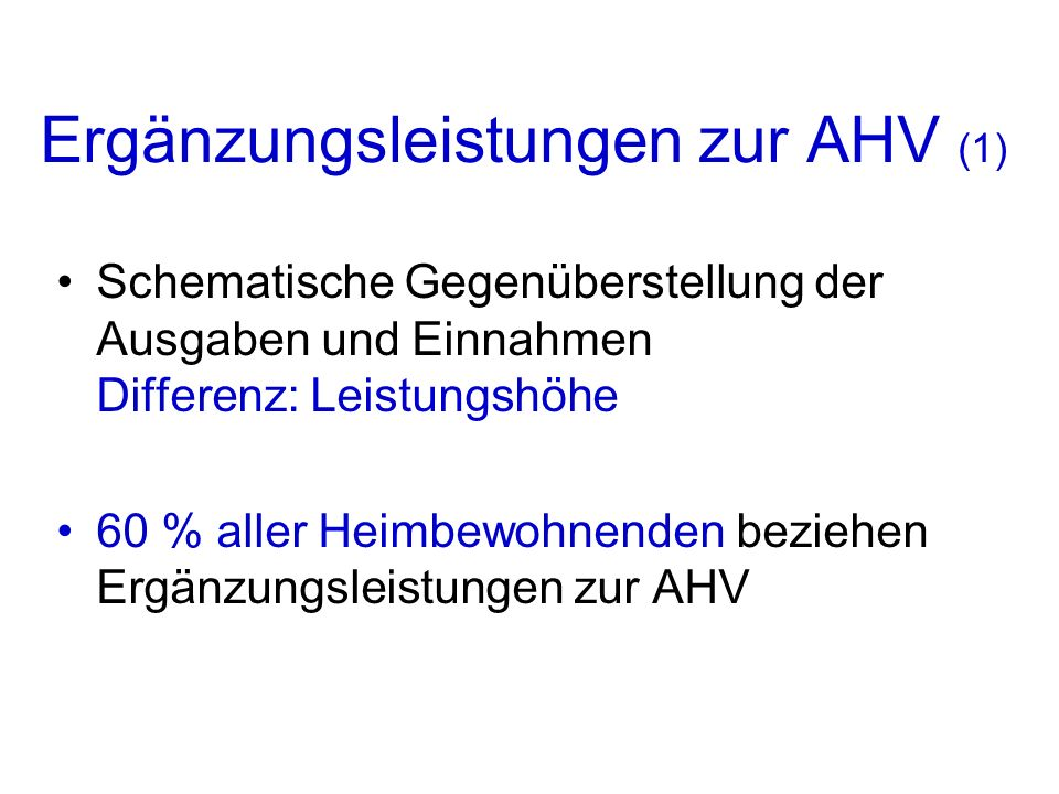 Ergänzungsleistungen zur AHV (1)