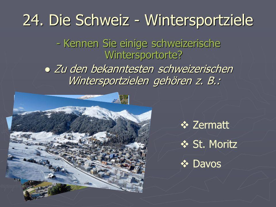 24. Die Schweiz - Wintersportziele
