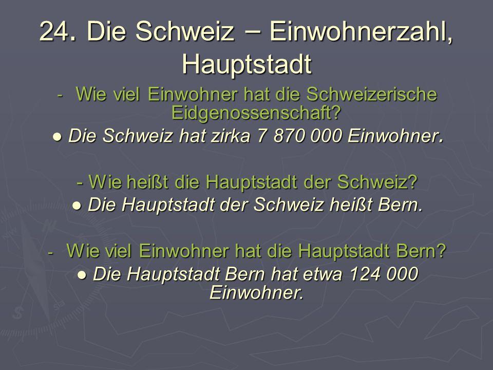 24. Die Schweiz – Einwohnerzahl, Hauptstadt