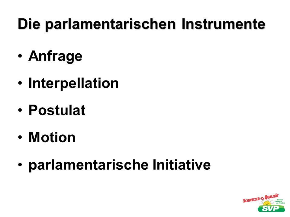 Die parlamentarischen Instrumente