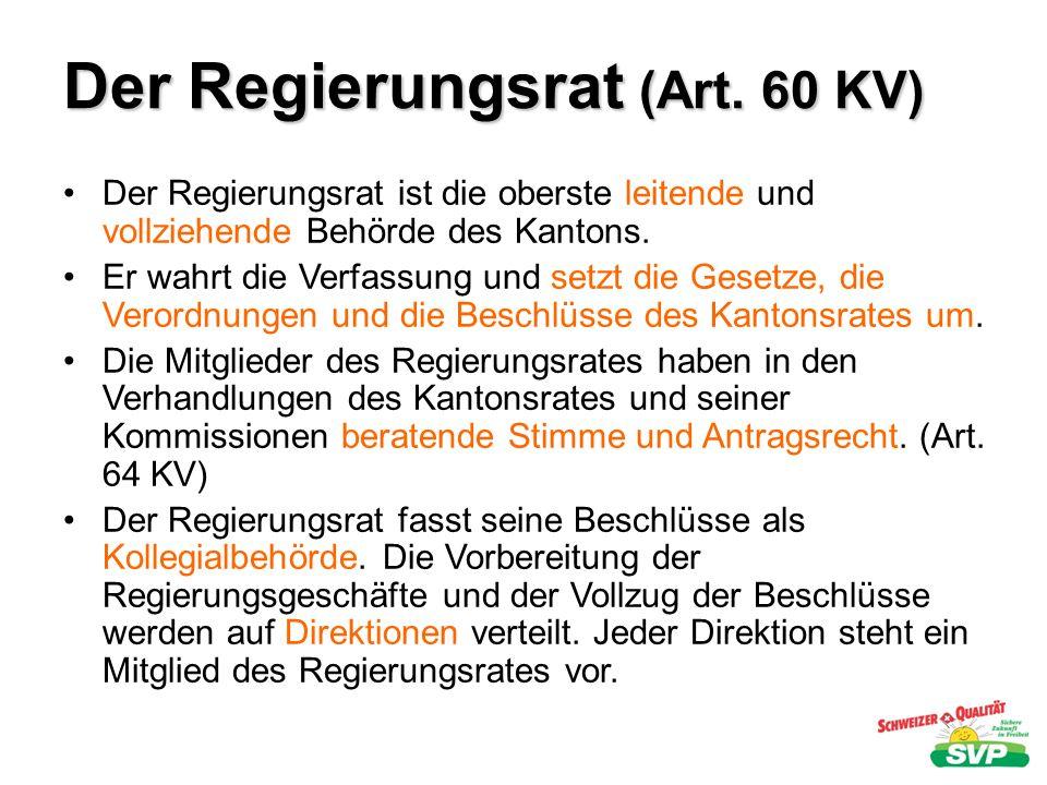 Der Regierungsrat (Art. 60 KV)