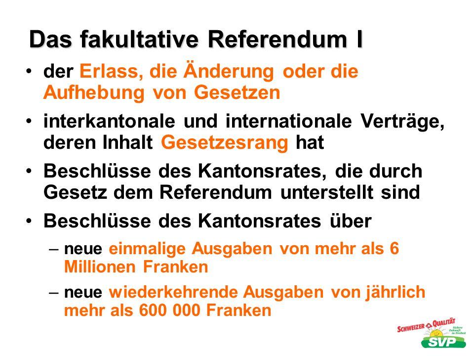 Das fakultative Referendum I