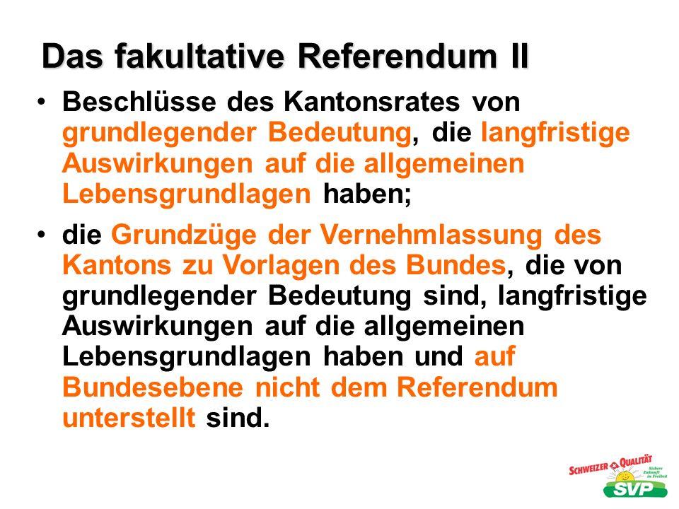 Das fakultative Referendum II
