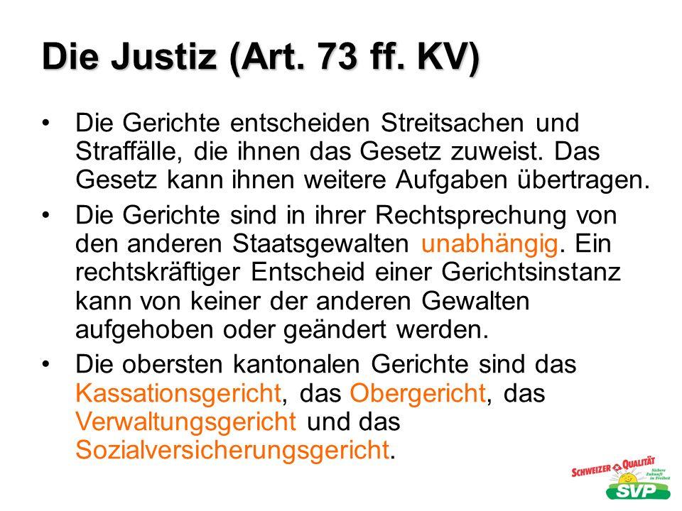 Die Justiz (Art. 73 ff. KV)