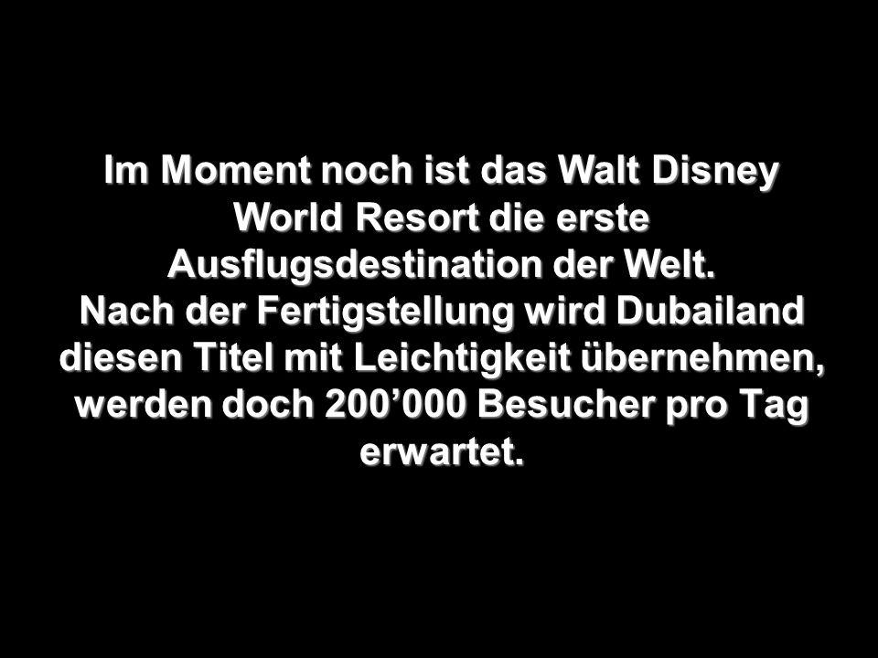 Im Moment noch ist das Walt Disney World Resort die erste Ausflugsdestination der Welt.