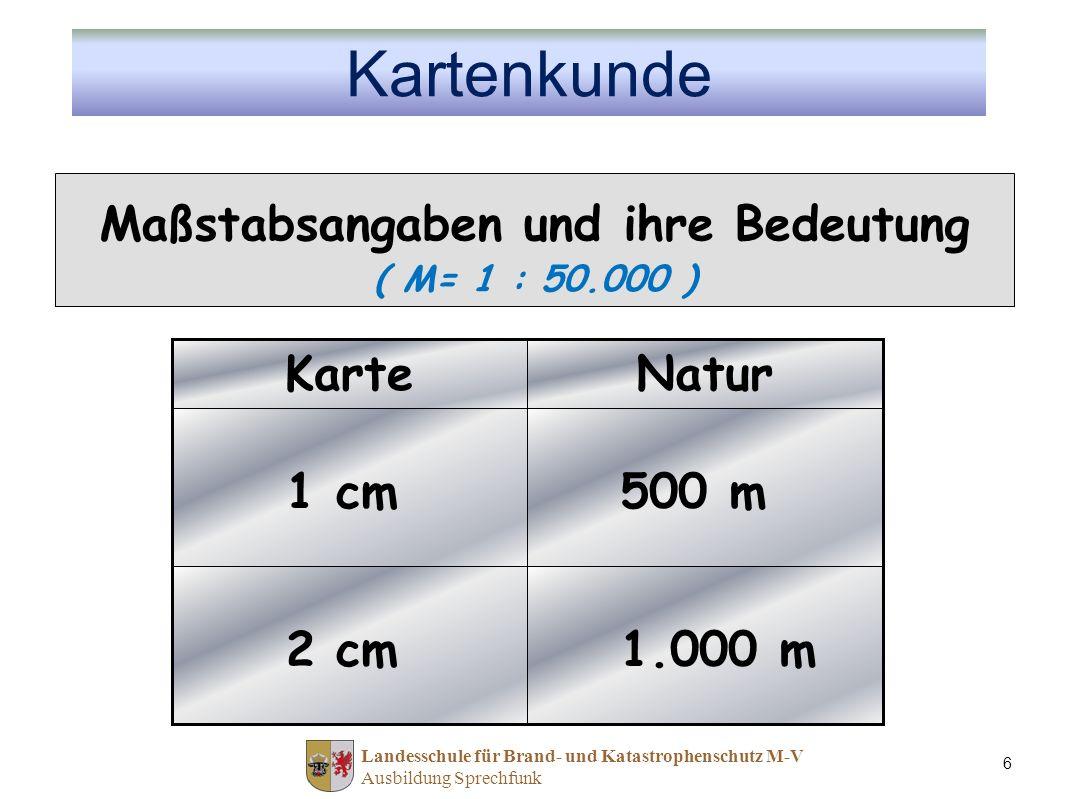 Maßstabsangaben und ihre Bedeutung ( M= 1 : 50.000 )