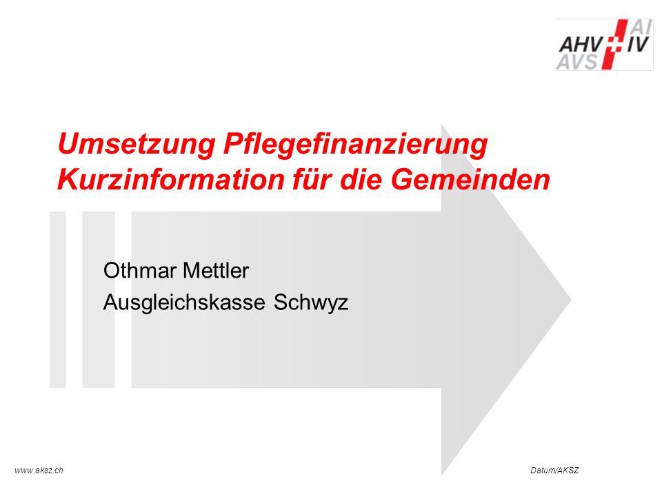 Umsetzung Pflegefinanzierung Kurzinformation für die Gemeinden