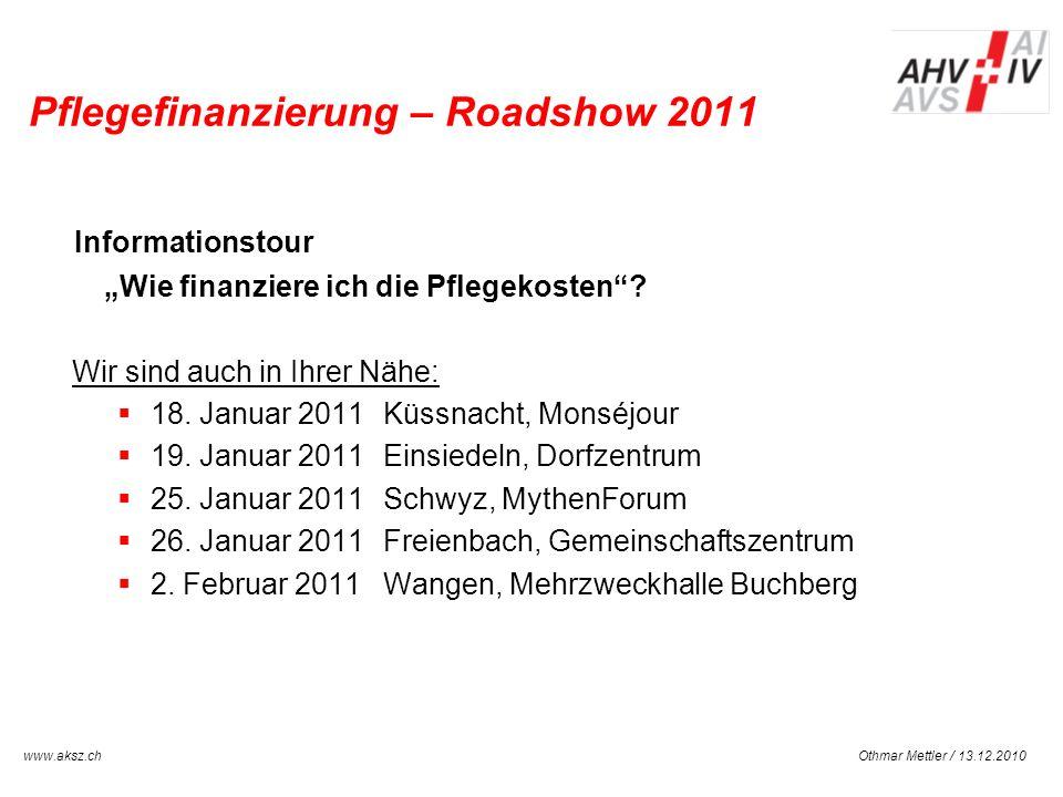 Pflegefinanzierung – Roadshow 2011