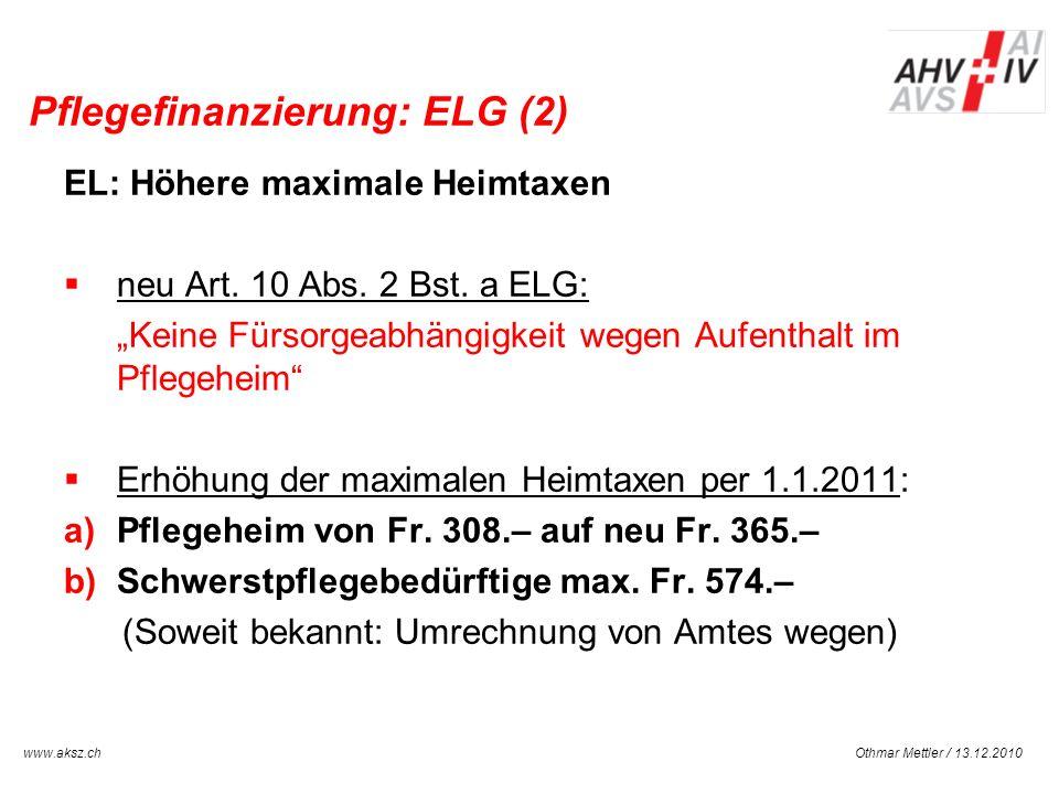 Pflegefinanzierung: ELG (2)