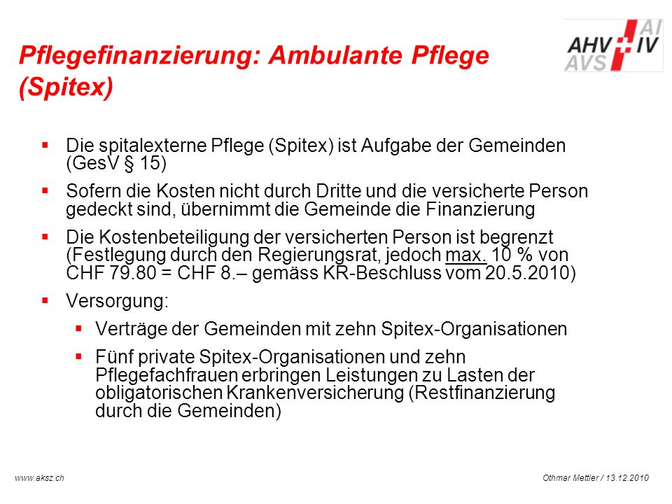 Pflegefinanzierung: Ambulante Pflege (Spitex)
