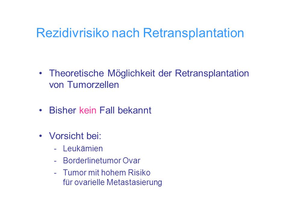 Rezidivrisiko nach Retransplantation
